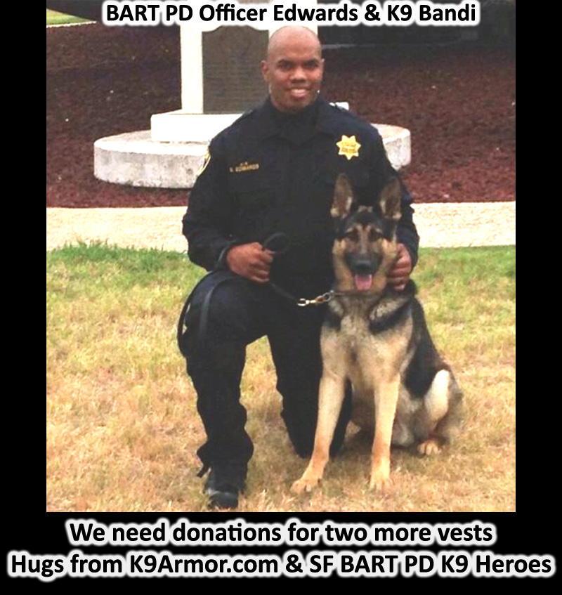 We need donations to protect 3 BART Police K9 Heroes