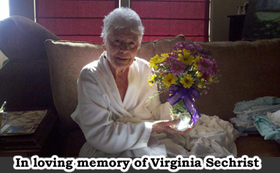 Thank you Victoria Sechrist for donating with her sisters in loving memory of their mom, Virginia Sechrist