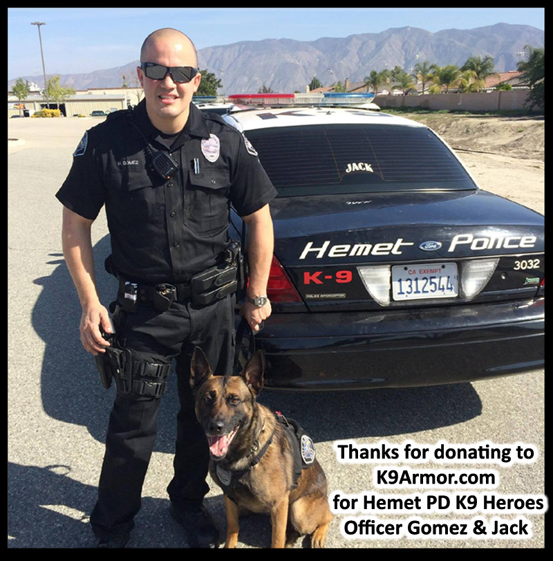 We need donations to protect two Hemet Police K9 Heroes Jack and one in training