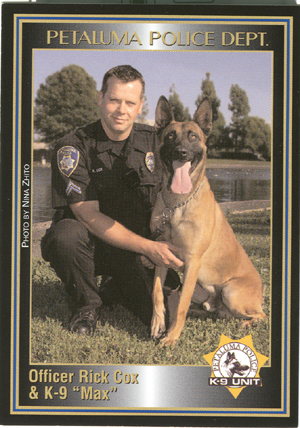 K9 Max and Officer Cox, Petaluma P.D.