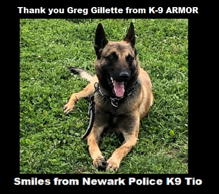 Thank you sponsor Greg Gillette for donating to K9Armor.com. Smiles from Newark PD K9 Tio