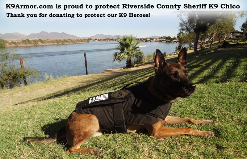 Thank you Todd & Judy Zervas for donating to protect Riverside County  K9 Heroes Chico and Sultan