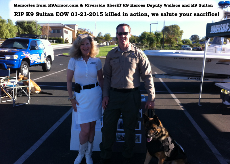 Suzanne Saunders, K-9 Armor co-founder and Riverside Sheriff Deputy - San Jacinto PD Officer Mark Wallace and K9 Sultan