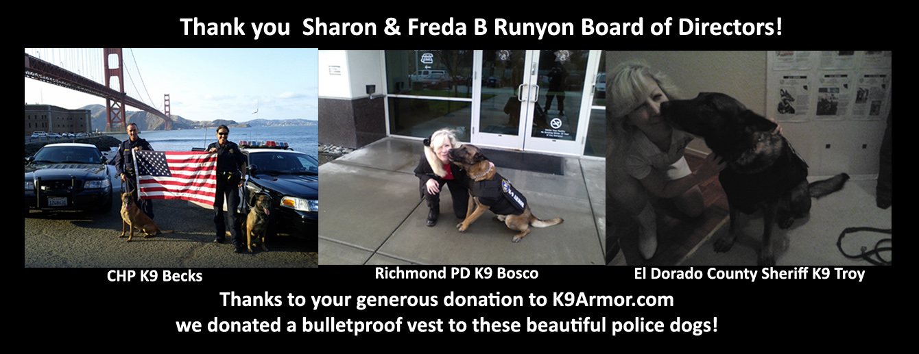 We are so grateful for a 2nd donation of $3500 by the amazing Freda B Runyon Foundation to protect four more K9 Heroes!