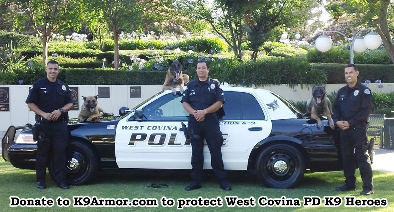 K9 Armor needs donations for West Covina K9 Rec and Cody. We received donations for Robbie & Reiko.